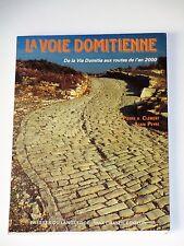 LA VOIE DOMITIENNE Rome Hannibal Gaule narbonnaise Poste Route Chemin Borne Pont