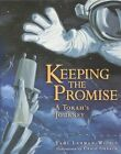 Keeping the Promise (A Torah's Journey) by Tami Wilzig-Lehman (Paperback, 2004)