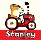 Stanley the Farmer by William Bee (Hardback, 2015)