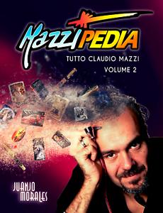 Mazzipedia-Juanjo-Morales-ITALIANO-VOLUME-2-Tutto-Claudio-Mazzi-Zippo-Visconti
