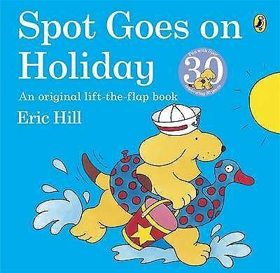 Eric Hill Spot Goes on Holiday Very Good Book