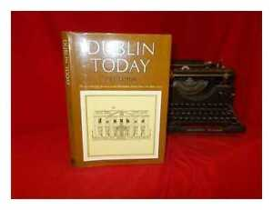 Dublin-today-the-city-039-s-changing-face-in-text-and-illustration-selected