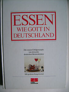 Essen wie Gott in Deutschland - 13 Meisterköche kochen - Deutschland - Essen wie Gott in Deutschland - 13 Meisterköche kochen - Deutschland