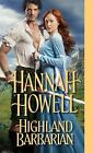 The Murrays: Highland Barbarian by Hannah Howell (2017, Paperback)