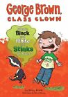 What's Black and White and Stinks All Over? by Nancy Krulik (Hardback, 2014)