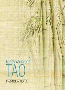 The Essence of Tao by Pamela Ball (Paperback, 2016)