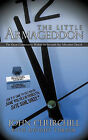 The Little Armageddon: The Great Controversy Within the Seventh-day Adventist Church by John Churchill With Dwight Turner (Paperback, 2010)