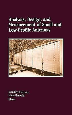 Analysis, Design and Measurement of Small and Low-Profile Antennas Hardcover