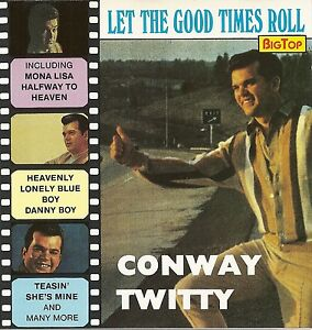 CD-Conway-twitty-It-039-s-Only-Make-Believe-Mona-Lisa-He-Little-Lucy-entre-autres