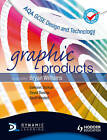 AQA GCSE Design and Technology: Graphic Products by David Dunlop, Eamonn Durkan, Geoff Westell (Paperback, 2011)