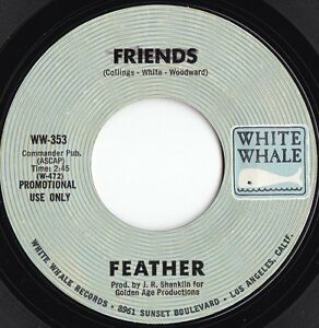 Feather-ORIG-US-Promo-45-Friends-EX-70-White-Whale-WW353-Pop-Rock