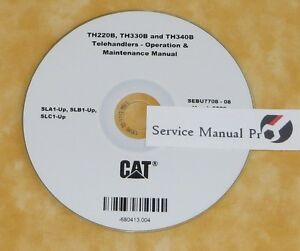 details about sebu7708 cat th220b th330b th340b telehandler operation maintenance manual cd gradall telehandler caterpillar cat service repair manuals