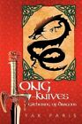 Long-knives Gathering of Dragons 9781456779757 by Tak Paris Paperback