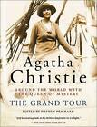 The Grand Tour by Agatha Christie (Paperback / softback, 2013)