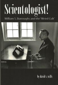 SCIENTOLOGIST-WILLIAM-S-BURROUGHS-AND-THE-039-WEIRD-CULT-039-BY-DAVID-S-WILLS-2013