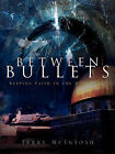 Between Bullets by Terry McIntosh (Paperback / softback, 2003)