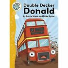 Double Decker Donald by Barrie Wade (Paperback, 2016)