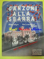 G.D'ANZI Canzoni alla sbarra RARO SPARTITO SINGOLO D'ANZI 1954 no cd lp dvd mc