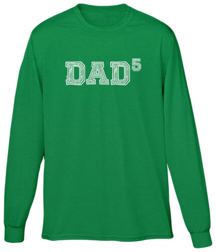 Dad of 5 Fifth Power Fathers Day Gift Present Math Nerd Geek Papa Mens LS Tee