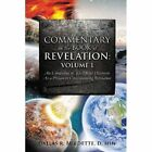 Commentary on the Book of Revelation: Volume 1 by D Min Dallas R Burdette (Paperback / softback, 2013)
