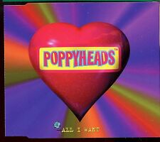 Poppyheads / All I Want