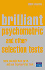 Brilliant Psychometric and Other Selection Tests.: Tests You Might Have to Sit, and How to Prepare for Them by Susan Hodgson (Paperback, 2002)