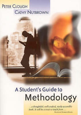 A Student's Guide to Methodology: Justifying Enquiry-ExLibrary