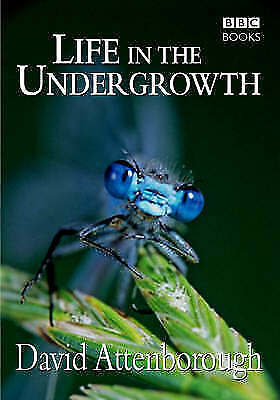 Life in the Undergrowth, Sir David Attenborough, Good Condition Book, ISBN 05635