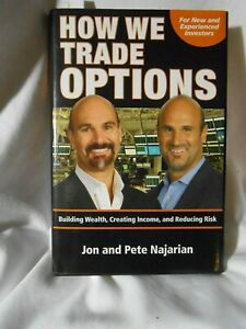 'How We Trade Options'   Truth In Advertising