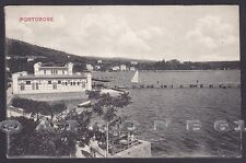 SLOVENIA Slovenija PIRANO 16 PORTOROSE PORTOROŽ - ISTRIA  Cartolina 1909