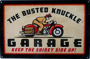 BUSTED-KNUCKLE-GARAGE-KEEP-THE-SHINEY-SIDE-UP-ALL-WEATHER-Metal-Sign-450-X-300
