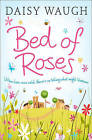 Bed of Roses by Daisy Waugh (Paperback, 2005)