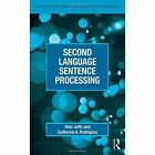 Second Language Sentence Processing by Alan Juffs, Guillermo A. Rodriguez (Paperback, 2014)