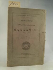 A Bibliography of the Analytical Chemistry of manganese 1785 - 1900 Smithsonian