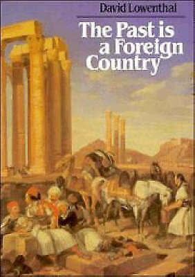 The Past is a Foreign Country-ExLibrary