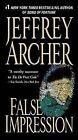 False Impression by Jeffrey Archer (Paperback / softback)