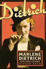 Marlene Dietrich: Life and Legend by Steven Bach (Paperback, 2011)