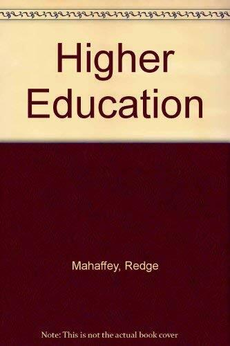 Higher Education 1st edition redge mahaffey