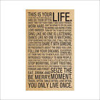 This Is Your Life - Motivational Inspirational Quote Art Silk Poster 18x29 inch