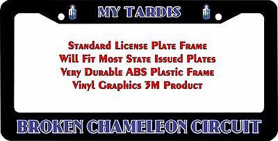 THE CHAMELEON CIRCUIT IS BROKEN Dr Who Fans Chrome License Plate Frame