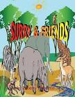 Surry & Friends by Liberty Dendron (Paperback / softback, 2013)