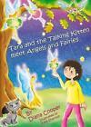 Tara and the Talking Kitten Meet Angels and Fairies by Diana Cooper (Hardback, 2011)
