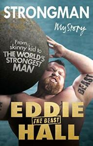 Strongman-My-Story-by-Hall-Eddie-039-The-Beast-039-NEW-Book-FREE