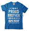 miniature 8 - Gift For Brother Funny Birthday Gift For Brother Proud Brother Funny T shirt