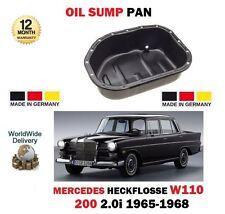 FOR MERCEDES HECKFLOSSE W110 200 2.0 83BHP 1965-1968 NEW OIL SUMP PAN