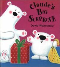 Claude's Big Surprise By David Wojtowycz Illustrated Book About New Baby Sister