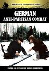 German Anti-Partisan Combat by Archive Media Publishing Ltd (Hardback, 2012)