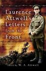 Laurence Attwell's Letters From the Front by Pen & Sword Books Ltd (Hardback, 2005)
