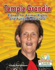 Temple Grandin: Pioneer for Animal Rights and Autism Awareness-ExLibrary