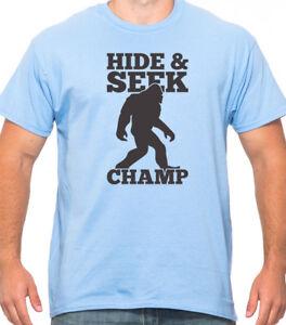 60dddd916 HIDE & SEEK CHAMP funny Sasquatch bigfoot yeti myth hiking outdoor T ...